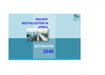 Railway revitalization in Africa - destination 2040