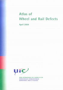 Atlas of wheel and rail defects