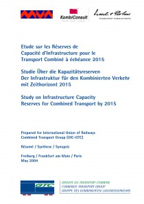 Study on infrastructure capacity reserves for combined transport by 2015 - Synopsis