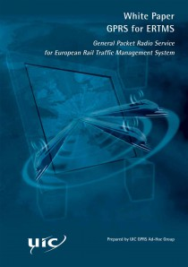 White paper GPRS for ERTMS - General Packet Radio Sevice for European Rail Traffic Management System