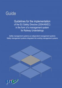 Guide. Guidelines for the implementation of the EU safety Directive (2004/49/EC) in a form of a management system for Railway Undertakings