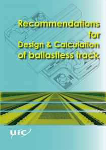 Recommendations for Design & Calculation of ballastless track