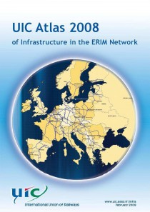 UIC Atlas 2008 of Infrastructure in the ERIM Network
