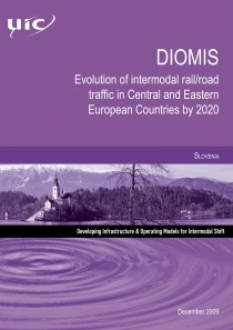 DIOMIS - Slovenia  Evolution of intermodal rail/road traffic in Central and Eastern European Countries by 2020