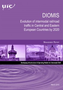 DIOMIS - Management Report  Evolution of intermodal rail/road traffic in Central and Eastern European Countries by 2020