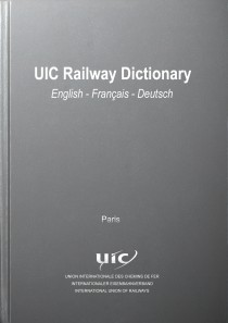 UIC Railway Dictionary English - Français - Deutsch