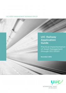 UIC Railway Application Guide - Practical Implementation of Asset Management through ISO 55001