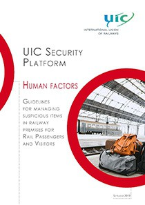 UIC Security Platform - Human factors - Guidelines for managing suspicious items in railway premises for Rail Passengers and Visitors