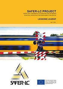 SAFER-LC Project - Safer level crossing by integrating and optimising road-rail infrastructure management and design - Lessons learnt