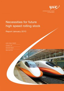 Necessities for future high speed rolling stock