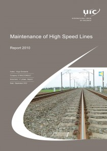 Maintenance of High Speed Lines