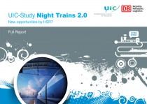 UIC Study night trains 2.0 final presentation. New opportunities by HSR ? Full report