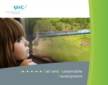 Railways and the environment. Building on the railways' environmental strengths.