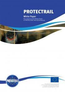 White Paper - Key lessons for the Railway Sector on PROTECTRAIL Security Architecture