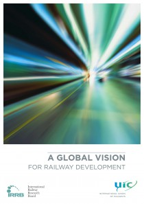 A Global Vision for Railway Development