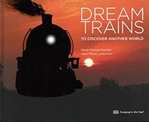 Dream Trains - To discover another world