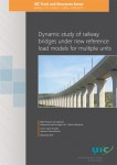 Dynamic study of railway bridges under new reference load models for multiple units