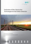 Evaluation of Non-Destructive Technologies for Rail Defect Detection