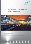 Application of Advanced Railway Ballast Technologies