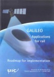 GALILEO. Applications for rail. Roadmap for implementation
