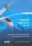 GALILEO. Applications for rail.Integration of technologies for maximisation of effects