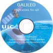 "GALILEO Applications for rail - prepared by the UIC Working Goup ""GALILEO - Applications for rail"""