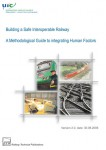 Building a safe interoperable Railway. A methodological guide to integrating human factors