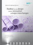 Toolbox for the design and/or renovation of major interchanges