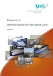 Research on Optimal Speed for High Speed Lines - Volume I