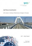 Infracharges - UIC Study on railway infrastructure charges in Europe