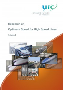 Research on Optimal Speed for High Speed Lines - Volume II
