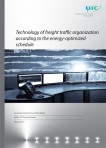 Technology of freight traffic organization according to the energy optimized schedule