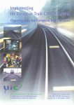 Implementing the European Train Control System Opportunities for European Rail Corridors