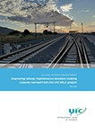 Improving railway maintenance decision-making: lessons learned from the UIC MILA project