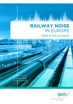 Railway Noise in Europe - State of the art report